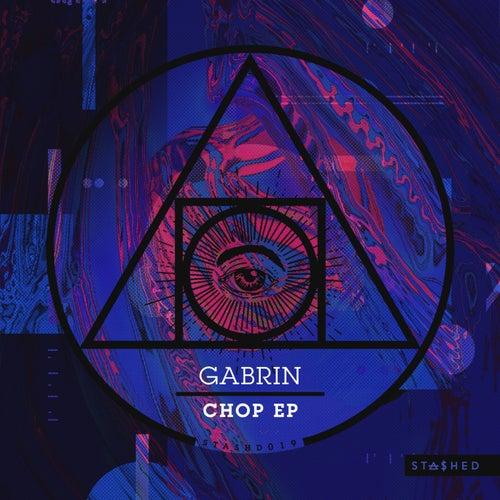 Chop - Single by GABRIN