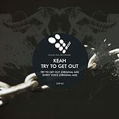 Try To Get Out - Single de Keah