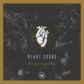Heart Sound: Live from Vineyard Boise by Vineyard Worship