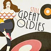 Still Great Oldies by Various Artists