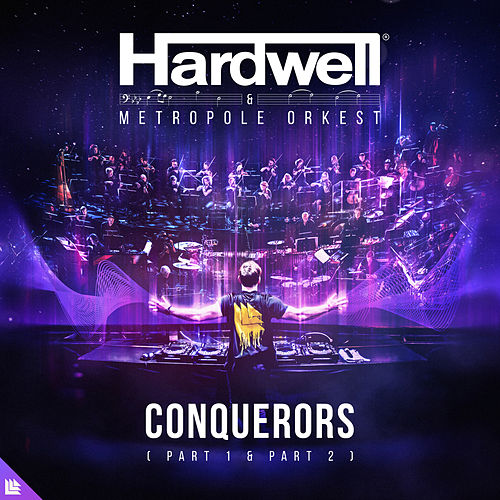 Conquerors (Part 1 & Part 2) by Hardwell