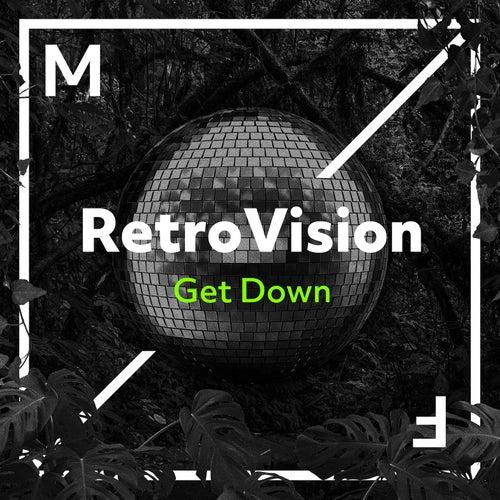 Get Down von Retrovision