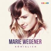 Königlich von Marie Wegener