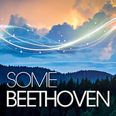 Some Beethoven by Various Artists