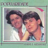 Popularidade de Ataíde e Alexandre