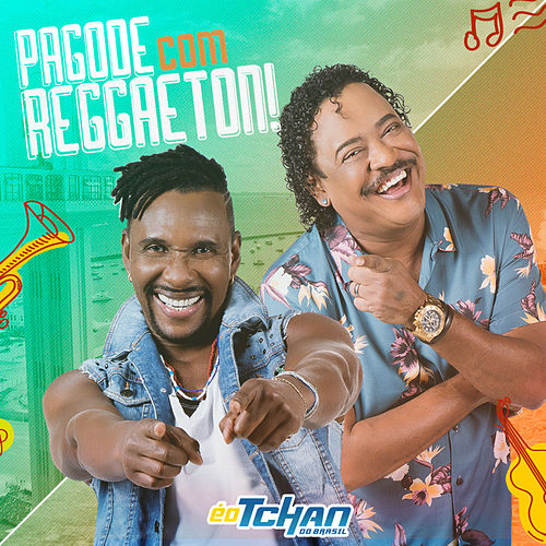 Pagode Com Reggaeton (Vai Mami) by É O Tchan