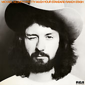 Pretty Much Your Standard Ranch Stash (Expanded Edition) von Michael Nesmith