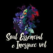 Soul essencial e inesquecível by Various Artists