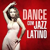 Dance com Jazz Latino di Various Artists