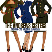 The Cock-Eyed Major of Kaunakakai by The Andrews Sisters