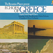Echoes of Greece by The Byzantine Players