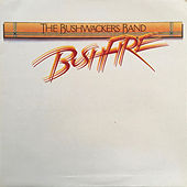 Bushfire von The Bushwackers Band