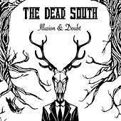 Illusion & Doubt by The Dead South