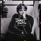 Little Love - EP by James Smith