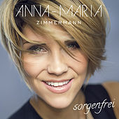 Sorgenfrei von Anna-Maria Zimmermann