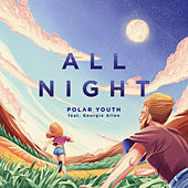 All Night von Polar Youth