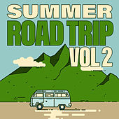 Summer Road Trip (Vol. 2 / Fixed Playlist) by Various Artists
