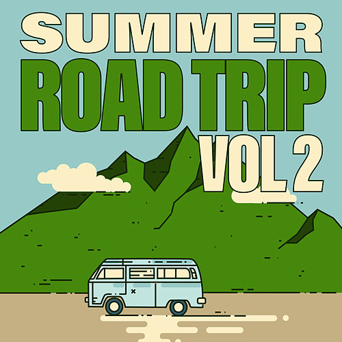 Summer Road Trip (Vol. 2) von Various Artists