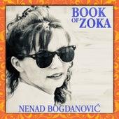 Book Of Zoka by Nenad Bogdanović