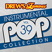 Drew's Famous Instrumental Pop Collection (Vol. 39) de The Hit Crew(1)