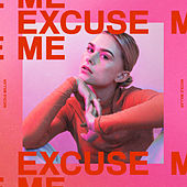 Excuse Me (Deluxe) by Nicole Millar