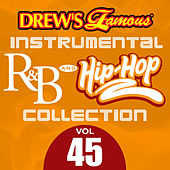 Drew's Famous Instrumental R&B And Hip-Hop Collection (Vol. 45) by Victory
