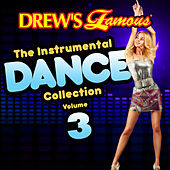 Drew's Famous The Instrumental Dance Collection (Vol. 3) de The Hit Crew(1)