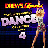 Drew's Famous The Instrumental Dance Collection (Vol. 4) de The Hit Crew(1)