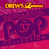 Drew's Famous Instrumental Pop Collection (Vol. 37) von The Hit Crew(1)