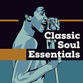 Classic Soul Essentials by Various Artists
