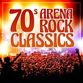 70s Arena Rock Classics de Various Artists