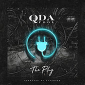 The Plug von Q Da Fool