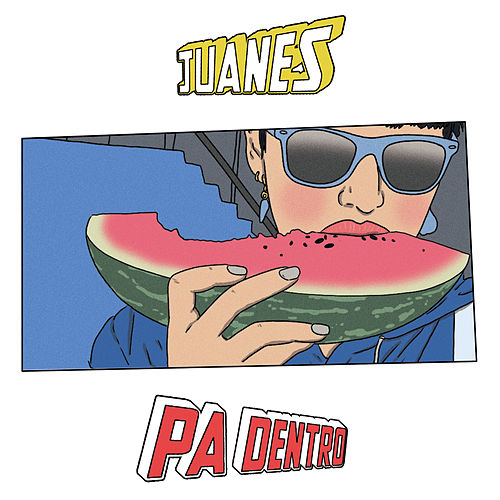 Pa Dentro by Juanes