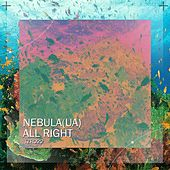 All Right by Nebula