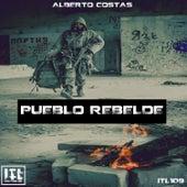 Pueblo Rebelde de Alberto Costas