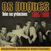 Todas sus grabaciones (1965-1967) by Os Duques
