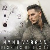 Después de las 12 de Nyno Vargas