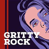 Gritty Rock by Various Artists