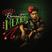 Ultra Romantic Mexico by Various Artists