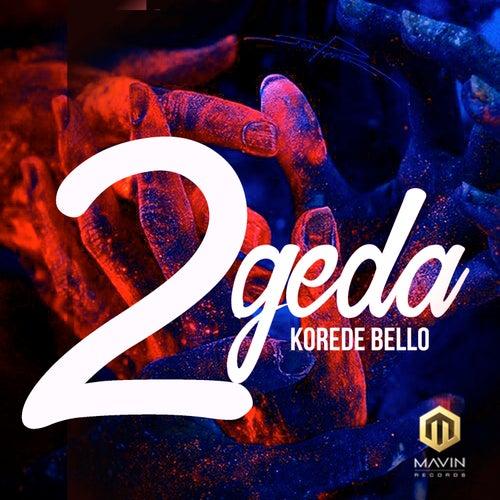 2Geda van Korede Bello