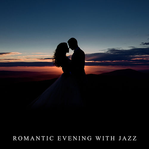 Romantic Evening with Jazz by Relaxing Piano Music