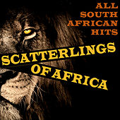 Scatterlings of Africa - All South African Hits de Various Artists