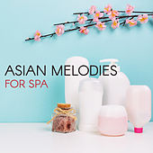 Asian Melodies for Spa de Zen Meditation and Natural White Noise and New Age Deep Massage