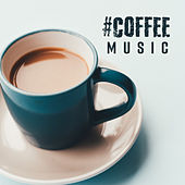 #Coffee Music by Piano Dreamers