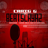 Beatslayaz (feat. Homiemade & Flavors Radio Show International) de Craig-G