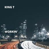 Workin' von King Tee
