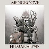 Humanalysis by Mengroove