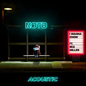 I Wanna Know (Acoustic) de NOTD