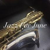 Jazz For June di Various Artists