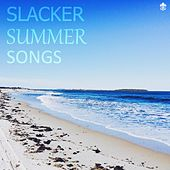 Slacker Summer Songs by Various Artists